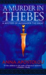 A Murder in Thebes - Anna Apostolou