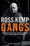 Gangs - Ross Kemp