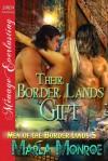 Their Border Lands Gift - Marla Monroe