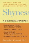 Shyness: A Bold New Approach - Bernardo J. Carducci, Susan K. Golant