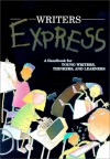 Writer's Express: A Handbook for Young Writers, Thinkers, and Learners - Dave Kemper, Patrick Sebranek, Ruth Nathan