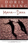 Mara and Dann : An Adventure - Doris Lessing