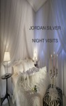 Night Visits - Jordan Silver