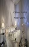 Night Visits - Jordan Silver