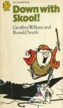 Down with Skool! (Armada Lions) - Geoffrey Willans;Ronald Searle