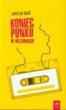 Koniec punku w Helsinkach (Polska wersja jezykowa) - Jaroslav Rudis