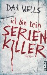 Ich bin kein Serienkiller (Rough Cut) - Dan Wells