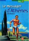 Le Messager d'Athènes, tome 1 - Podile Weulersse