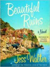 Beautiful Ruins -