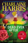 Dead Ever After (Sookie Stackhouse, #13) - Charlaine Harris