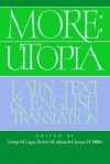 More: Utopia: Latin Text and English Translation - Thomas More, George M. Logan, Robert M. Adams, Clarence H. Miller
