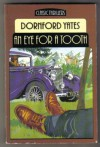 An Eye for a Tooth (Classic Thrillers) - Dornford Yates