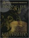 Binding the Wolf - Kay Derwydd