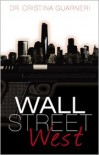 Wall Street West - Dr. Cristian Guarneri