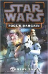 Star Wars: Fool's Bargain (Novella) - Timothy Zahn