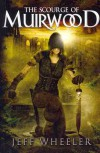 The Scourge of Muirwood (Muirwood, #3) - Jeff Wheeler