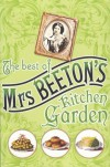 Best Of Mrs. Beeton's Kitchen Garden - Isabella Beeton
