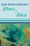 The Poet and the Sea - Juan Ramón Jiménez, Dennis Maloney, Mary  Berg