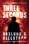 Three Seconds - Anders Roslund, Börge Hellström, Kari Dickson