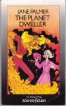 The Planet Dweller - Jane Palmer