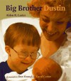 Big Brother Dustin - Alden R. Carter
