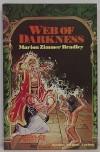 Web of Darkness (Starblaze editions) - Marion Zimmer Bradley