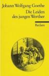 Die Leiden des jungen Werthers - Johann Wolfgang von Goethe