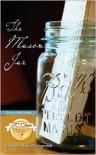 The Mason Jar - James Russell Lingerfelt