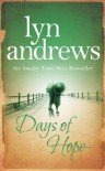 Days Of Hope - Lyn Andrews