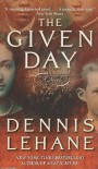 The Given Day - Dennis Lehane