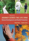 Journey Across the Life Span: Human Development and Health Promotion - Elaine Polan, Daphne Taylor