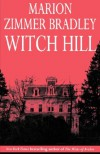 Witch Hill - Marion Zimmer Bradley