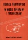 W kręgu upiorów i wilkołaków - Bohdan Baranowski