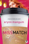 Miss Match (Lauren Holbrook Series, Book 1) - Erynn Mangum