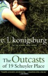 The Outcasts of 19 Schuyler Place - E.L. Konigsburg