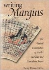 Writing Margins: The Textual Construction of Gender in Heian and Kamakura Japan - Terry Kawashima