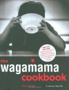 The Wagamama Cookbook [With DVD] - Hugo Arnold