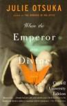 When the Emperor Was Divine - Julie Otsuka
