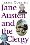 Jane Austen And The Clergy - Irene Collins