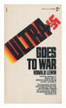 Ultra Goes to War - Ronald Lewin