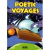 Poetic Voyages (Yorkshire) - Christopher Jones, Benjamin Smith, Donna Samworth, Rebecca Clare Smith, Bethany Mason, Hannah McCoubrey, Jessica Boyes, Rebekah Vidler