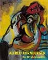 Alfred Kornberger (1933-2002): der Akt als Innovation - Franz Smola