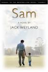 Sam - Jack Weyland