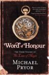 Word of Honour (Laws of Magic) - Michael Pryor