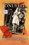 Herbstvergessene - Anja Jonuleit