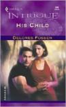 His Child - Delores Fossen