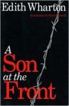 A Son at the Front - Edith Wharton, Shari Benstock