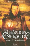 Les Chevaliers d'Emeraude, Tome 5 (French Edition) - Anne Robillard
