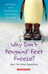 Why Don't Penguins' Feet Freeze?: And 114 Other Questions - New Scientist