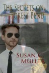 The Secrets on Forest Bend - Susan C. Muller